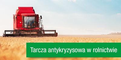 Tarcza antykryzysowa 2.0 – istotne rozwiązania dla rolników